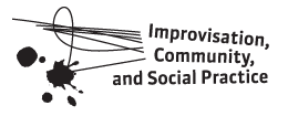 Improvisation, Community, and Social Practice